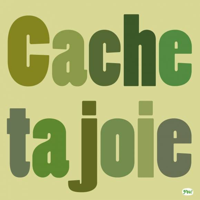 Carte GROU N°13 - Cache ta joie